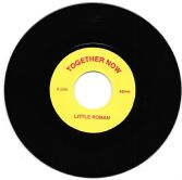 Little Roman<Roman Stewart> - Together Now / version (Together Now) UK 7&quot;